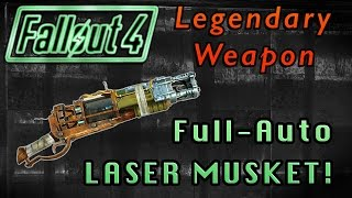 Legendary Full-Auto Laser Musket! | Fallout 4