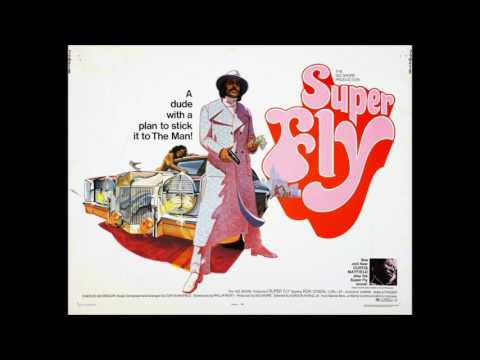Superfly * Curtis Mayfield  1972    HQ