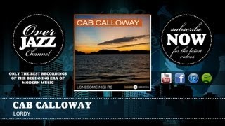 Watch Cab Calloway Lordy video