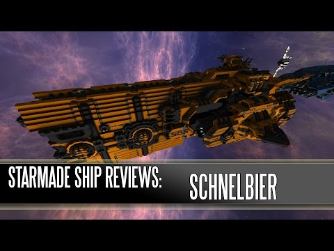 Starmade Ship Reviews: Schnellbier