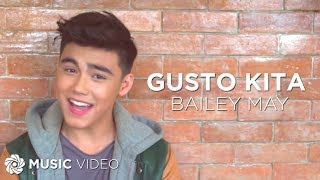 download lagu Bailey May - Gusto Kita gratis