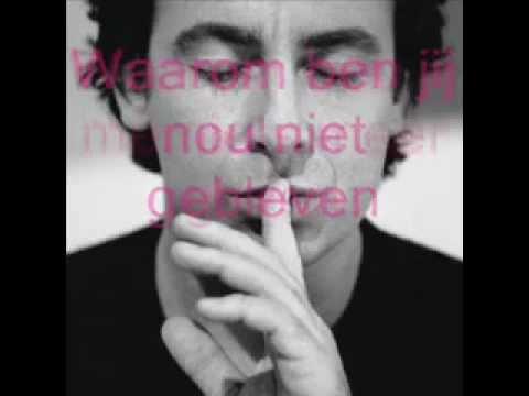 Kopie van Marco Borsato   Waarom nou jij  + lyrics songtekst