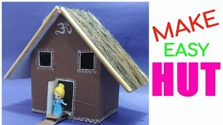 HOW TO MAKE HUT | BEST OUT OF WASTE COMPETITION | HUT CRAFT |EAST HUT | HUT  WITH WASTE MATERIALS