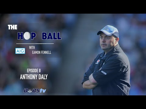 The Hop Ball Episode 8- Anthony Daly