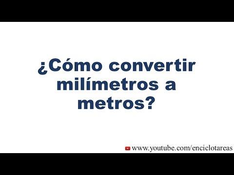 Convertir De Milímetro A Metros