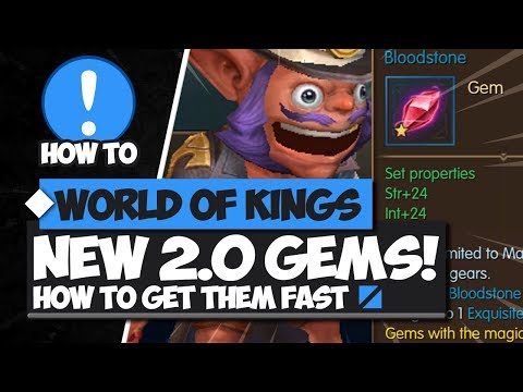 New 2.0 Gems and How to Get Them FAST!! - World of Kings