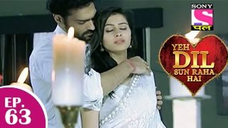 Yeh Dil Sun Raha Hai - यह दिल सुन रहा है - Episode 63 - 1st January 2015