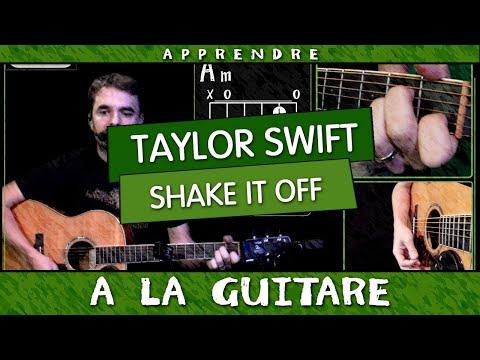 Apprendre à jouer Taylor Swift - Shake It Off à la guitare