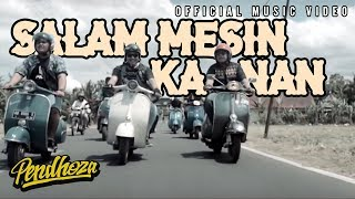 Pendhoza - Salam Mesin Kanan (Official Music Video)
