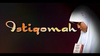 ISTIQOMAH   film pendek penuh hikmah