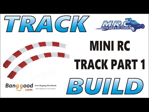 MICRO / MINI RC TRACK BUILD! (Product Courtesy Of Banggood) EP#199