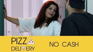 Pizza Delivery: No Cash (1 of 8)