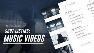 Shot List Example: How ShareGrid Creates a Music Video Shot List (2018)
