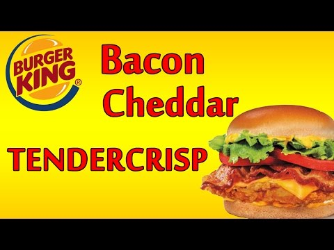 Burger King Bacon Cheddar TENDERCRISP ♦ The Fast Food Review