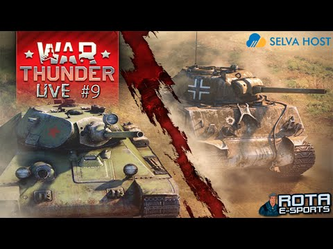 LIVE - War Thunder Tanks #9