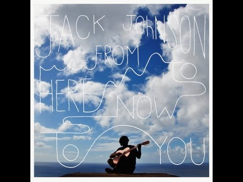 Jack Johnson - Dont Believe A Thing I Say