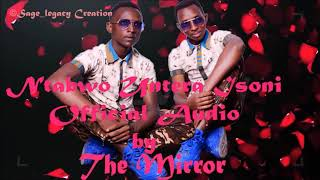 Ntabwo untera isoni by The Mirror (official)