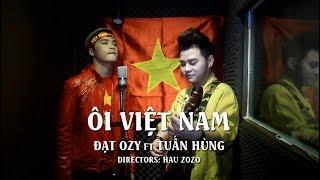 Nhạc chế ÔI VIỆT NAM Giữa U23 Việt Nam vs U23 Qatar | Đạt Ozy ft Tuấn Hùng