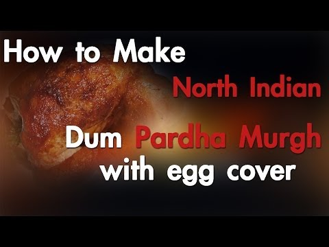 How To Make North Indian Dum Pardha Murgh  With Egg Cover - Red Pix 24x7 video