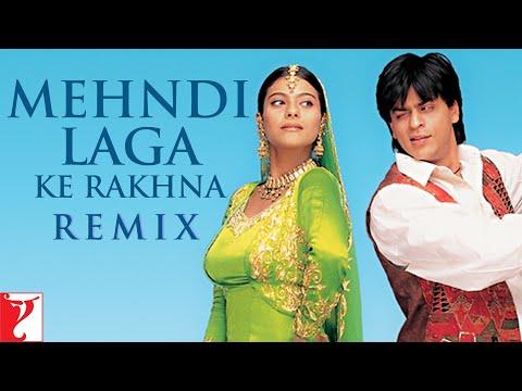 Remix Song - Mehndi Laga Ke Rakhna | Shah Rukh Khan | Kajol