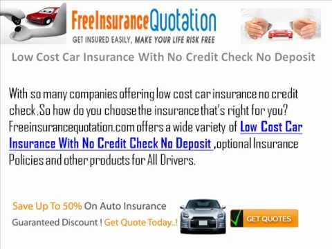 Low Cost Car Insurance With No Credit Check No Deposit