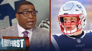 Cris and Nick react to Patriots TE Rob Gronkowski retiring for the league | NFL | FIRST THINGS FIRST