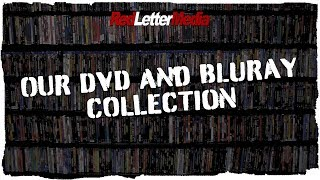 Our DVD and Blu-ray Collection