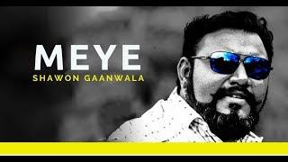 Download Meye By Shawon Gaanwala 3Gp Mp4
