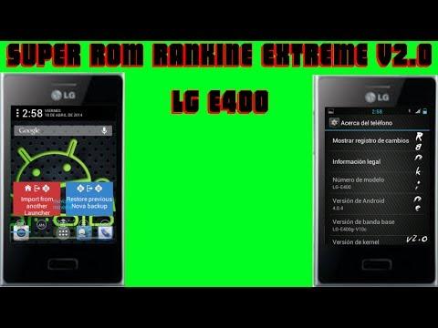 ROM PARA LG OPTIMUS L3 E400 ACTUALIZACION RANKINE EXTREME v2.O CM9 // INSTALACION Y REVISADO