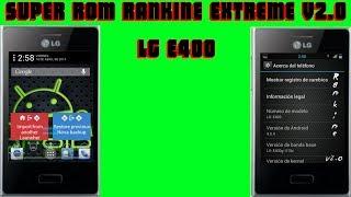 ROM PARA LG® OPTIMUS L3 E400 ACTUALIZACION RANKINE EXTREME v2.O CM9 // INSTALACION Y REVISADO