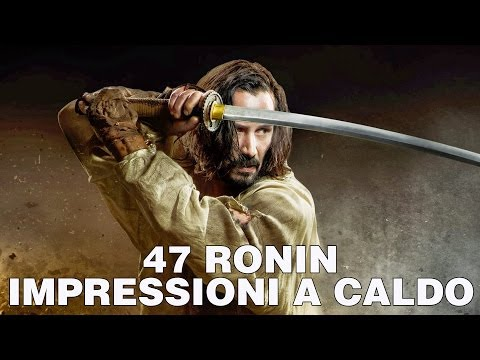 47 Ronin Impressioniacaldo