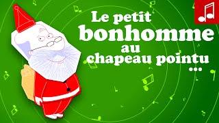 L'as-tu vu... le petit bonhomme : chant de Noël