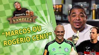 """MARCOS ou ROGÉRIO CENI?"" PERGUNTE AO VAMPETA #7"