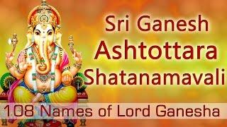 Ganesh Stotra |Ashtottara Shatanamavali | 108 Names of Lord Ganesha