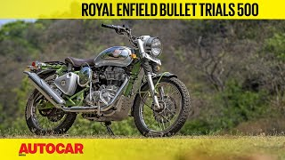 Royal Enfield Bullet Trials 500 | First Ride Review | Autocar India