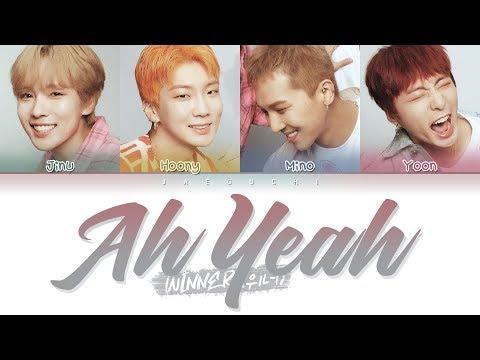 WINNER - AH YEAH (아예) (Color Coded Lyrics Eng/Rom/Han/가사)