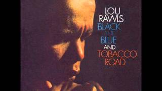 Watch Lou Rawls World Of Trouble video