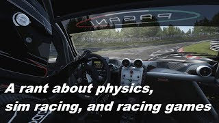 A Rant about Sim Racing and Racing Game Physics