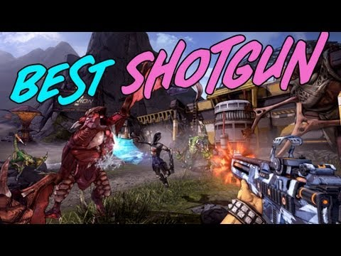 Borderlands 2  Best Shotguns in the Game - Pearls Legendary and Blues