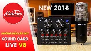 Sound Card Live V8 hướng dẫn lắp đặt live stream, hát karaoke