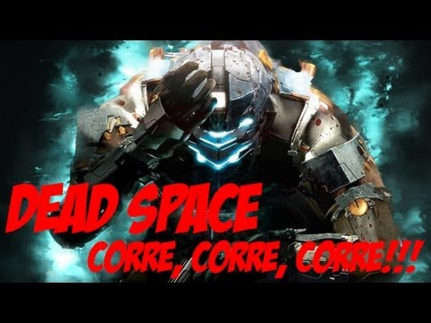 Dead Space - Correeeee