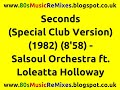 Seconds Special Club Version The Salsoul Orchestra Ft Loleatta Holloway 80s Club Mixes mp3
