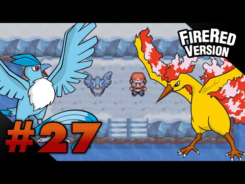 Let's Play Pokemon: FireRed - Part 27 - ARTICUNO & MOLTRES