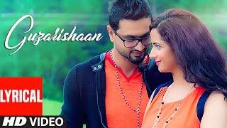 Roshan Prince Guzarishaan (Full Lyrical Song) Gurmeet Singh | Latest Punjabi Song | T-Series