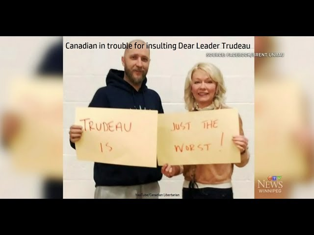 Canadian in trouble for insulting Dear Leader Trudeau