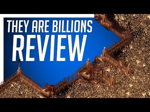THEY ARE BILLIONS - REVIEW (Early Access)