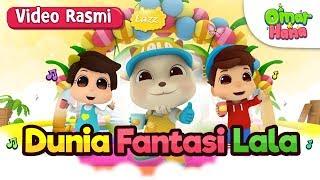 Lazz x Omar & Hana   Dunia Fantasi Lala   Video Rasmi