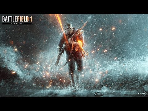 Battlefield 1 Turning Tides Official Trailer
