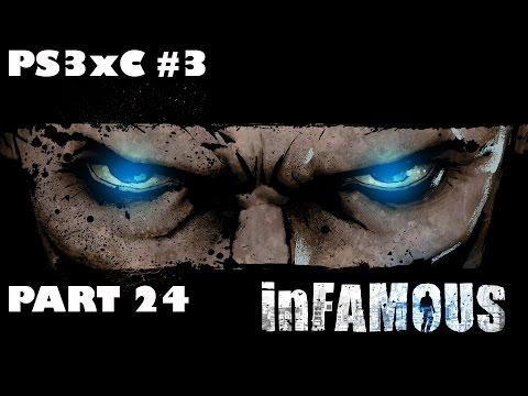InFamous #24: Хорошие знакомые (Дурная Репутация) (ФИНАЛ)