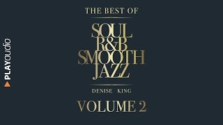 download musica The Best Of Soul R&B Smooth Jazz 2 - Denise King - PLAY